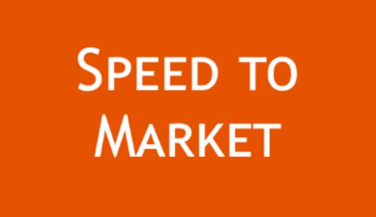 Speed to Market